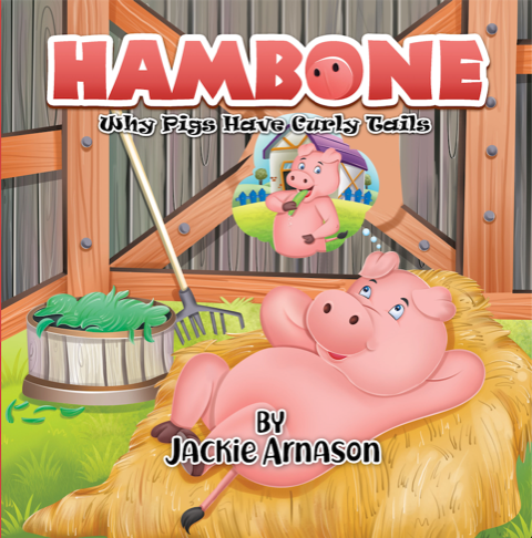 Hambone: Why Pigs Have Curly Tails