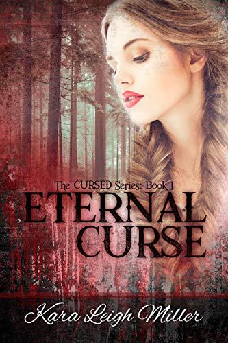 Eternal Curse: A Teen Vampire Romance