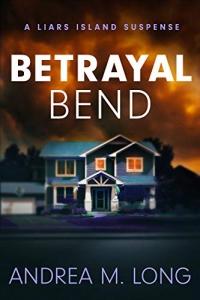 Betrayal Bend