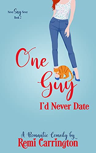 One Guy I'd Never Date