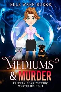 Mediums and Murder