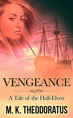 Vengeance: A Tale of the Half-Elven