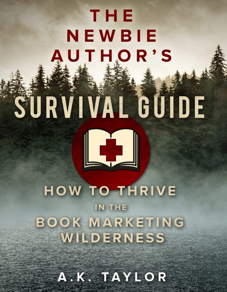 The Newbie Authors Survival Guide