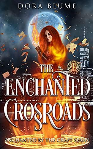 The Enchanted Crossroads